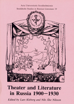 Theater and Literature in Russia 1900-1930